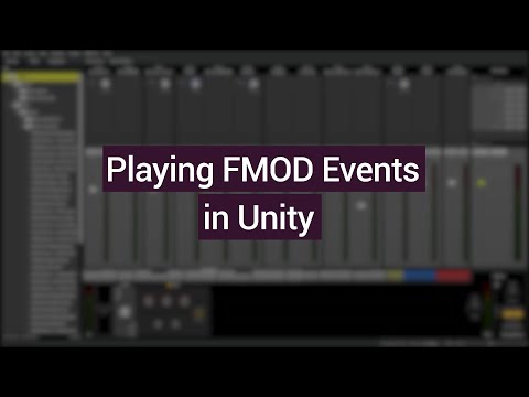 Playing FMOD Events in Unity (FMOD + Unity Tutorial)